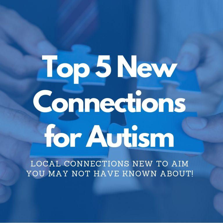 Top 5 New Connections for Autism