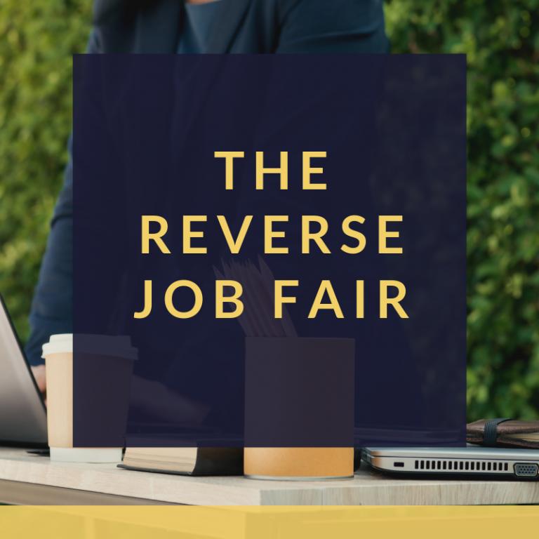text that says the reverse job fair
