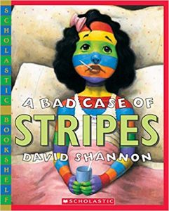 A Bad Case of Stripes by David Shannon book cover